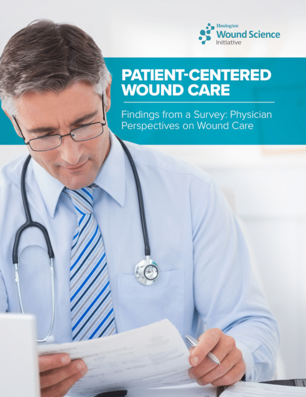 Patient-Centered Wound Care – Findings from a Survey: Physician Perspectives on Wound Care